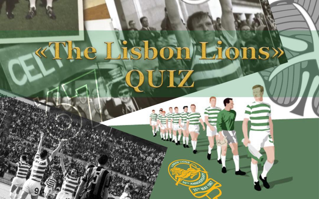 «The Lisbon Lions» Quiz