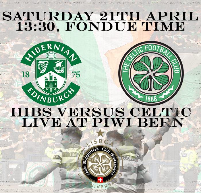 Hibs vs. Celtic live at Piwi